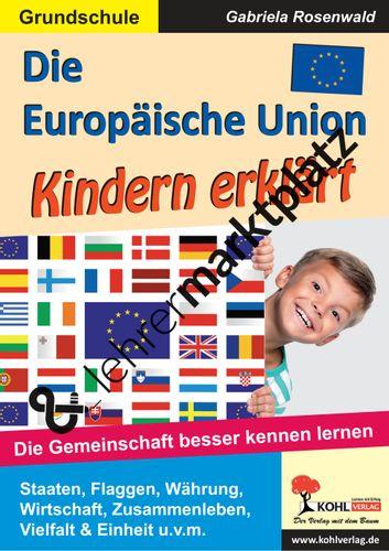 die europ ische union kindern erkl rt unterrichtsmaterial in den f chern sachunterricht. Black Bedroom Furniture Sets. Home Design Ideas
