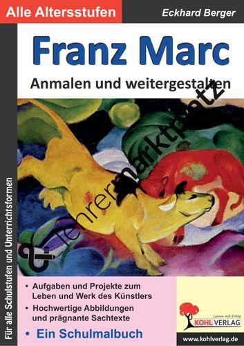 Franz Marc Anmalen Und Weitergestalten Unterrichtsmaterial