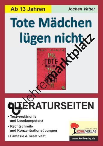 tote m dchen l gen nicht literaturseiten unterrichtsmaterial in den f chern deutsch. Black Bedroom Furniture Sets. Home Design Ideas