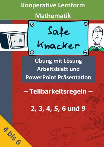 Safe Knacker Ubung Mit Losung Arbeitsblatt Und Pptx Zur Anwendung Der Teilbarkeitsregeln 2 3 4 5 6 Und 9 Kooperatives Lernen